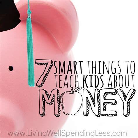 Get Smart Book Learn Really Well Roz 7 smart things to teach about money money lessons