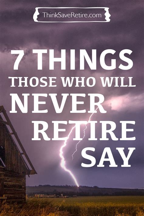 7 Things Never To Say To Your by 7 Things Those Who Will Never Retire Say Thinksaveretire