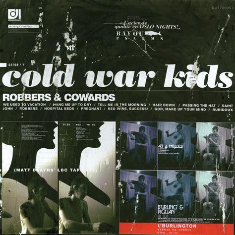 hospital beds lyrics cold war kids robbers cowards lyrics and tracklist
