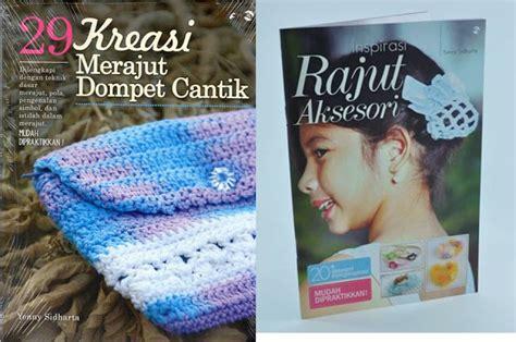 Kreasi Rajutan Cantik crochet bag 17 kreasi cantik tas rajut ulik buku craft