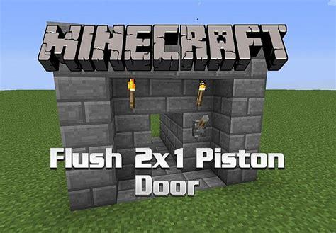 flush compact 2x1 piston door tutorial minecraft project