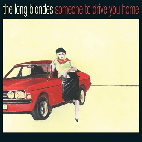 someone to drive you home album