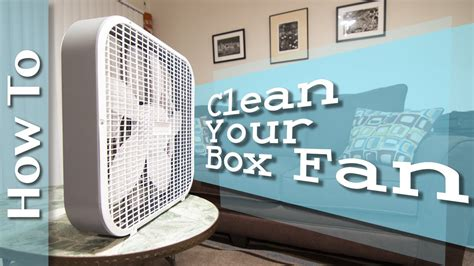 how to clean a fan how to clean your cheap box fan