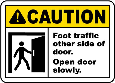 Door Safety by Foot Traffic Open Door Slowly Sign By Safetysign G1926