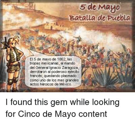 Memes Del 5 De Mayo - de mayo batalla puebla