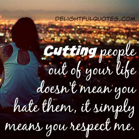 Life S Beautiful Delightful Quotesdelightful Quotes - cutting people out of your life delightful quotes