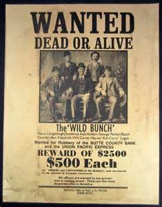 the wild bunch outlaws wanted dead or alive reward poster