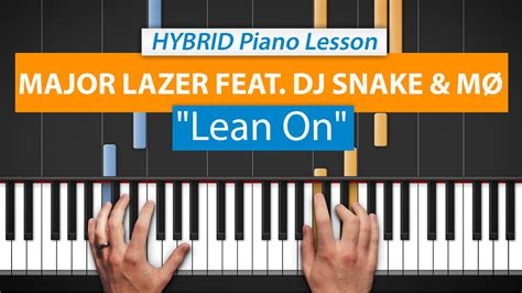 tutorial piano lean on how to play quot lean on quot by major lazer dj snake m 216