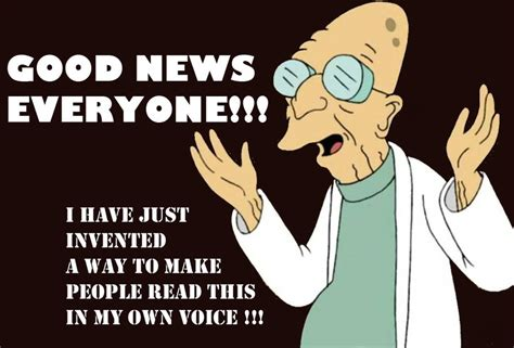 Professor Farnsworth Meme - good news everyone what s smatterer the sciolist