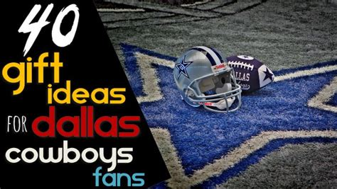 gifts for cowboys fans gifts for dallas cowboys fans gift ftempo