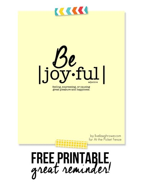 Be Joyful be joyful free printable at the picket fence