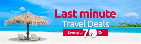 last minute travel last minute travel deals last minute vacation deals selloffvacations
