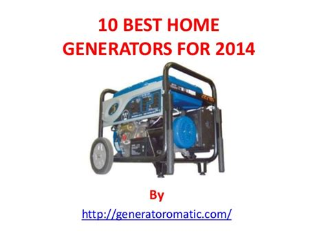 10 best home generators for 2014