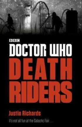 Doctor Who Riders by Doctor Who Riders Justin Richards 9781405922388
