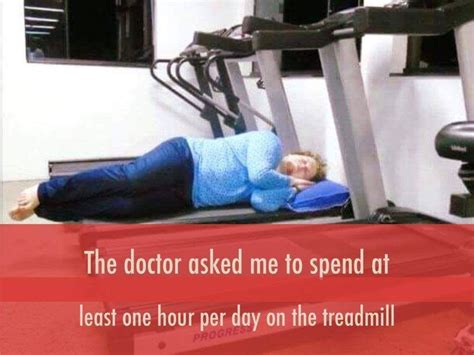 Treadmill Meme - doctor said spend time on treadmill funny meme funny memes