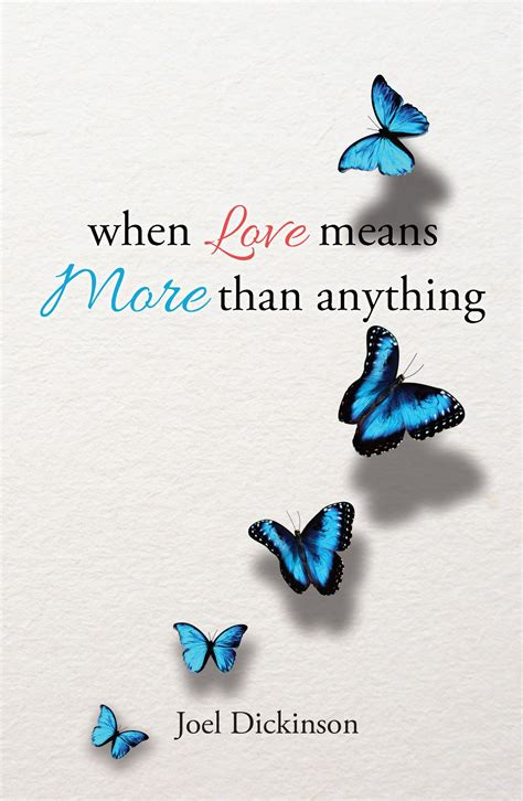 more than anything books joel dickinson s book when means more than