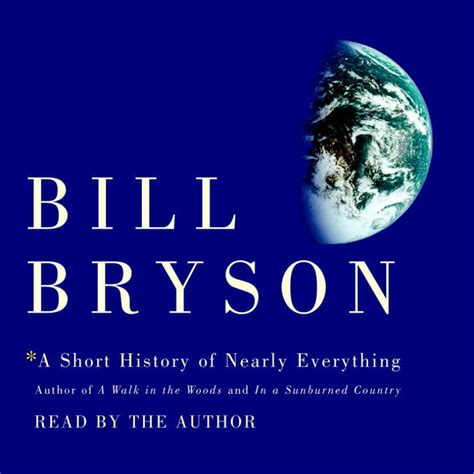 a short history of download a short history of nearly everything audiobook by bill bryson for just 5 95