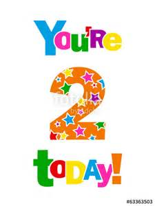 quot quot you re 2 today quot card second two years old happy