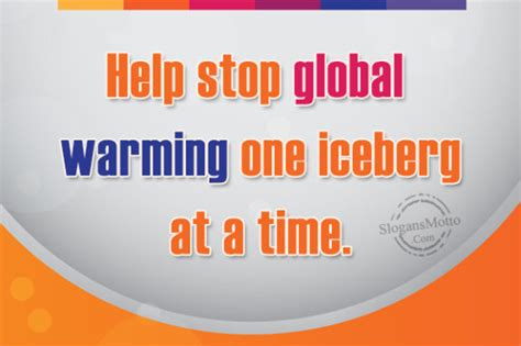 Stop Global Warming 2 slogans about global warming page 2