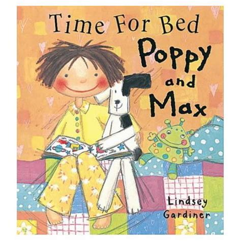 it s time for bed lindsey gardiner books books time for bed poppy and max