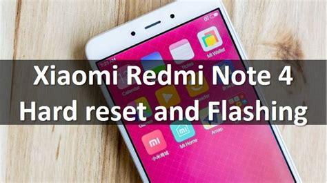 pattern lock redmi note 4 xiaomi redmi note 4 hard reset and flashing