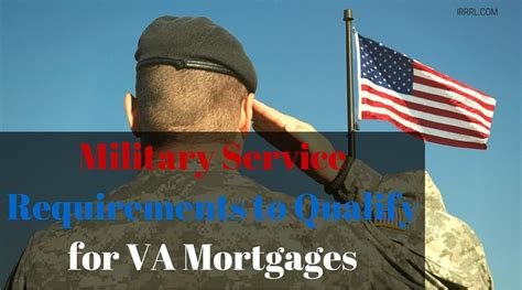 who qualifies for a service service requirements to qualify for va mortgages irrrl