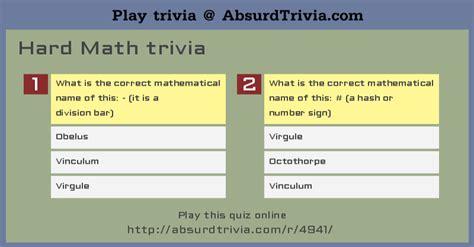 quiz questions difficult hard math trivia