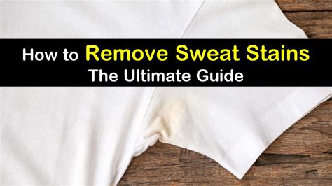 how to remove sweat stains from colored shirts how to remove sweat stains the ultimate guide