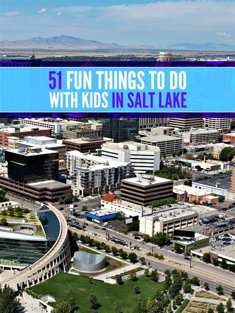 what does a salt l do fun things to do in salt lake city for kids kids matttroy