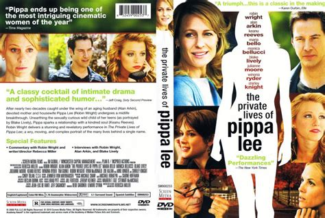the private lives of the private lives of pippa lee movie dvd scanned covers the private lives of pippa lee