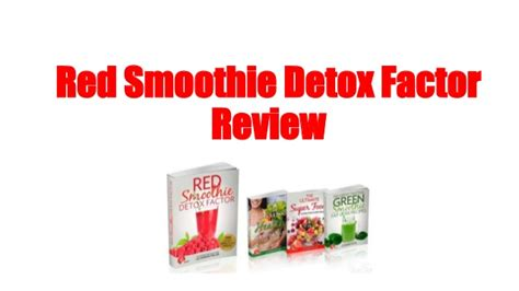 Smoothie Detox Reviews by Smoothie Detox Factor Review Is It Effective