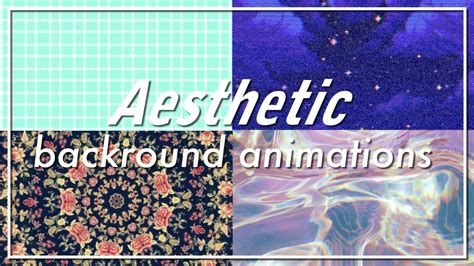 aesthetic background animations part   youtube