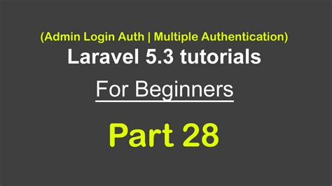 laravel tutorial admin admin login auth multiple authentication laravel 5 3