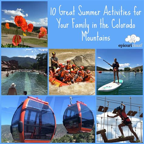10 Brilliant Summer Ideas How 10 Great Summer Activities For Your Family In The Colorado