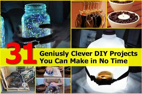31 geniusly clever diy projects you can make in no time