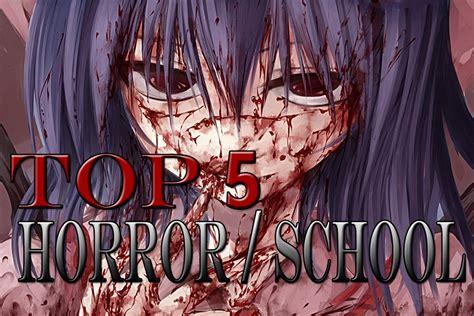 Film Anime Comedy School Top 5 Horror School Animes Youtube