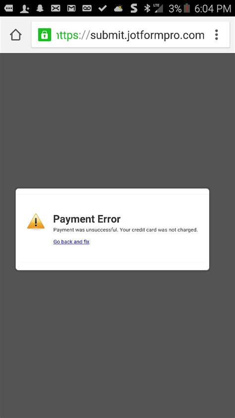 Jotform Credit Card Stripe Shows An Error Quot Payment Error Payment Was Unsuccessful Your Credit Card Was Not Charged