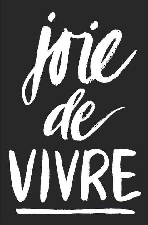 1000 ideas about joie de vivre on live