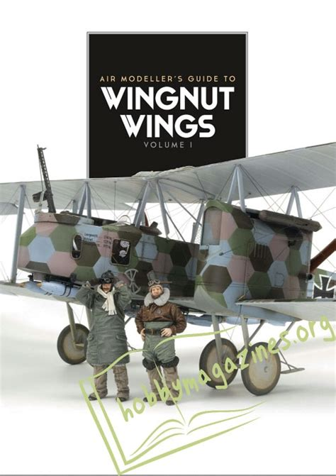 wingnut wings volume 2 air modeller s guide books air modeller s guide to wingnut wings volume i