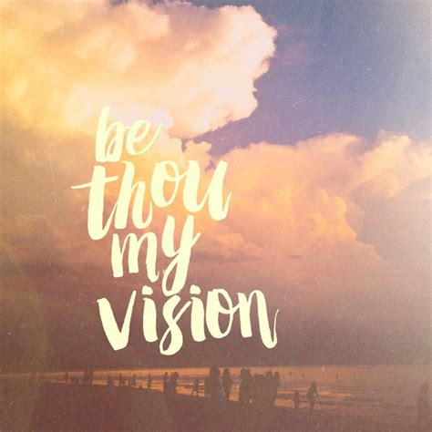 be my images dallan s quot be thou my vision quot pocket fuel daily devotional