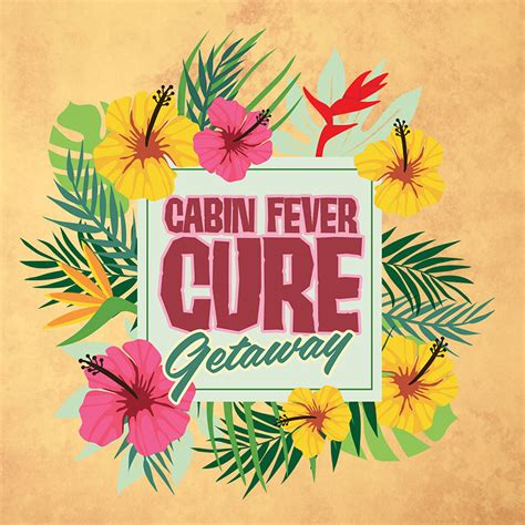 Cure Cabin Fever by Deals Specials Promotions In Black Hawk Co