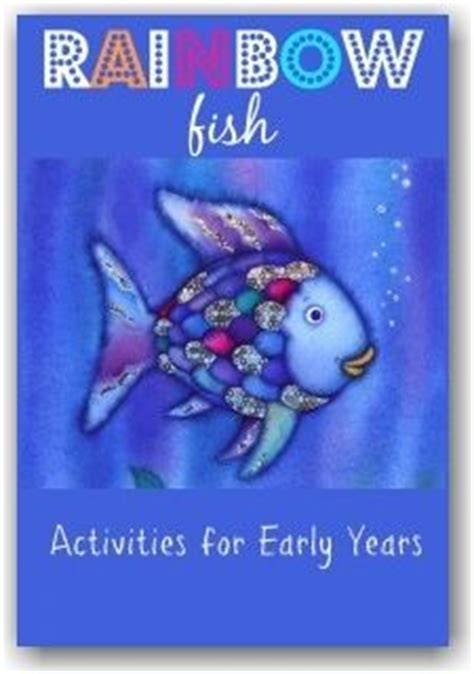story themes for early years 17 best ideas about rainbow fish activities on pinterest