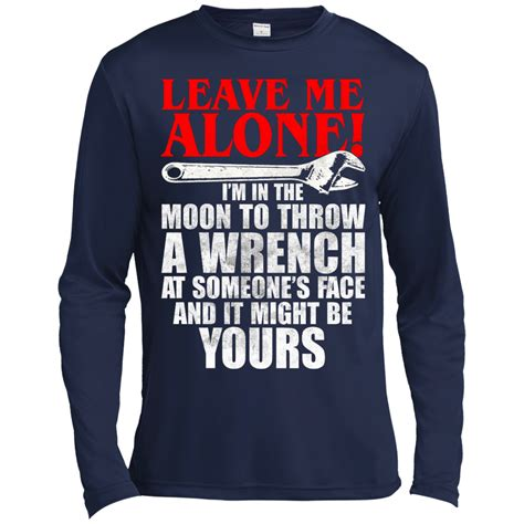 T Shirt Pria Alone In The 1 leave me alone i m in the moon to throw a wrench t shirt teedragons