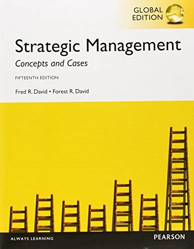 Strategic Management Books For Mba Pdf by Strategic Management Concepts And Cases Global Edition