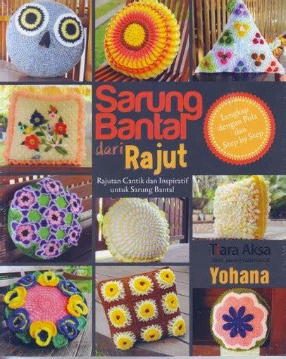 Tas Dan Dompet Rajut Dari Tshirt Yarn buku sarung bantal dari rajut crafts