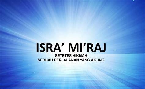 Kebenaran Islam Segala Hal Tentang Islam Dari A Z Christine Huda D pustaka digital indonesia segala hal tentang peristiwa isra mi raj