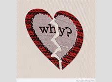 Broken Heart Images, DP WhatsApp English Status Image Quotes Heartbroken Quotes For Girls