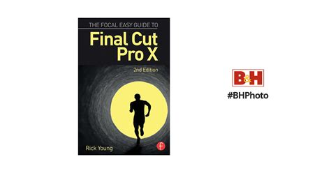 final cut pro zip focal press book the focal easy guide to final 9781138785533