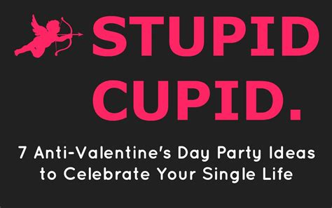 s day singles events celebrate the single with our anti valentine s day