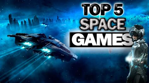 best pc space top 5 best space simulation 2016